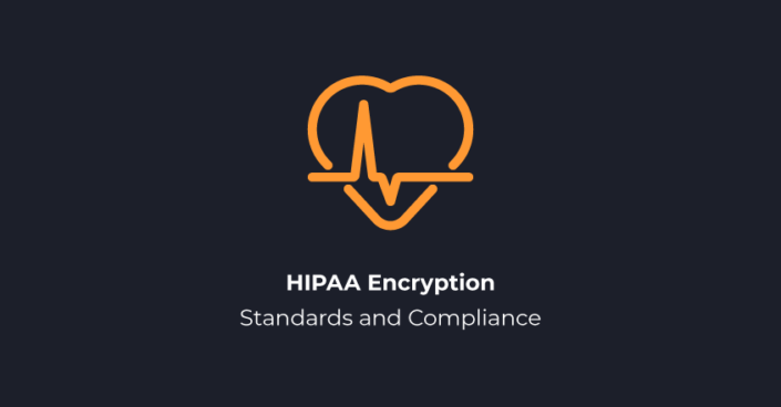 HIPAA Encryption Standards and Compliance