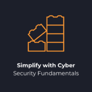 Simplify with Cyber Security Fundamentals