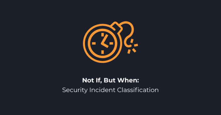 Not If, But When Security Incident Classification