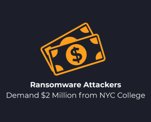 Ransomware Attackers Demand $2 Million From NYC College