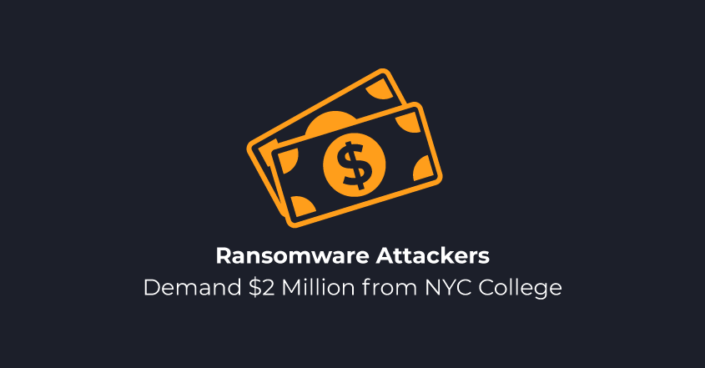 Ransomware Attackers Demand  Million From NYC College
