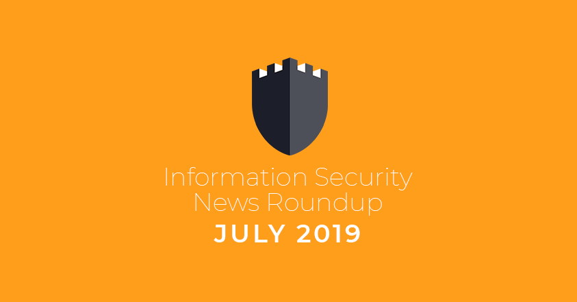 Information Security News Roundup: July 2019 | FRSecure