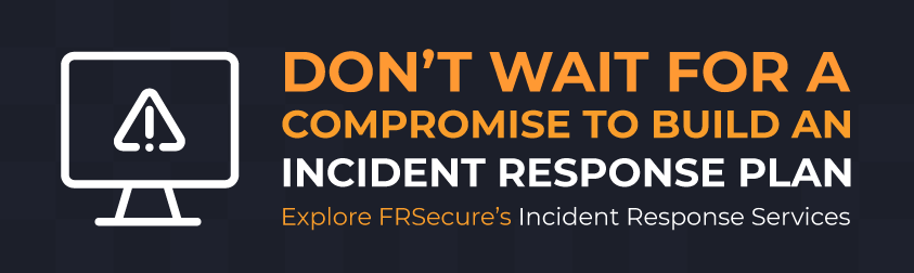 Explore FRSecure's Incident Response Services