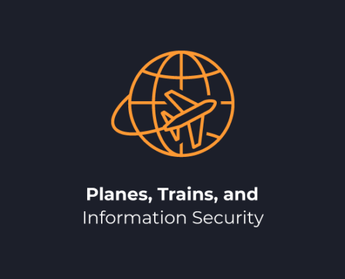 planes trains information security