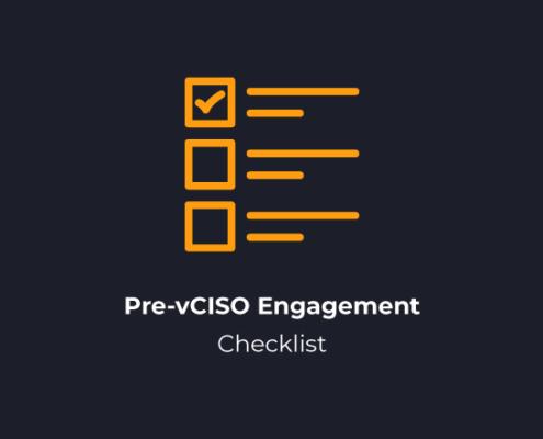 Pre-vCISO Engagement Checklist