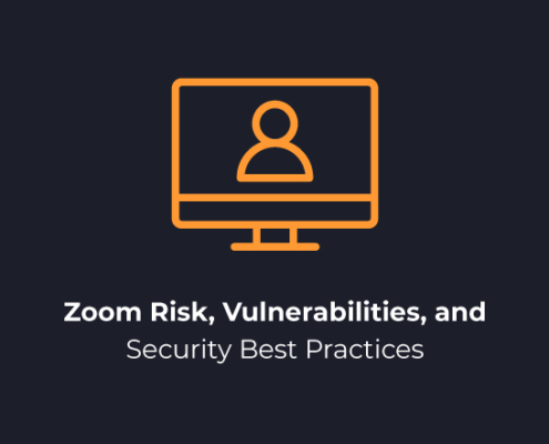 Zoom Risk Vulnerabilities and Security Best Practices