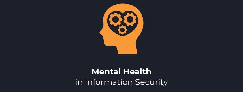 Mental Health in Information Security Header Image