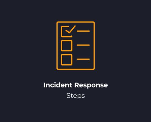 Incident Response Steps