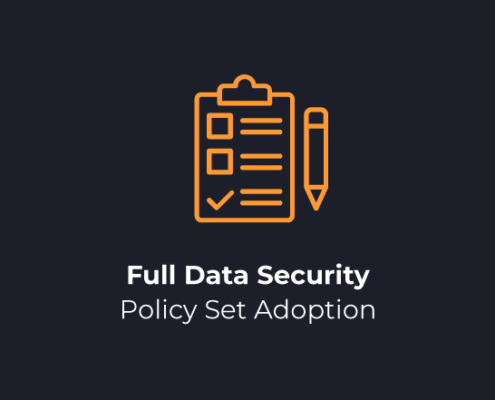 Full Data Security Policy Set Adoption