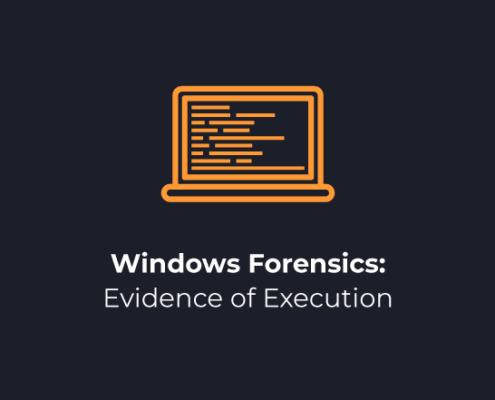 Windows Forensics Evidence of Execution