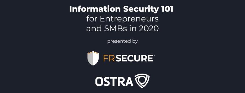 Infosec 101 for Entrepreneurs & SMBs in 2020 Header
